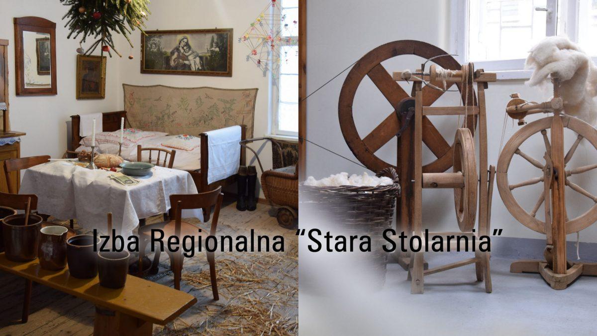 "Izba Regionalna ""Stara Stolarnia"""